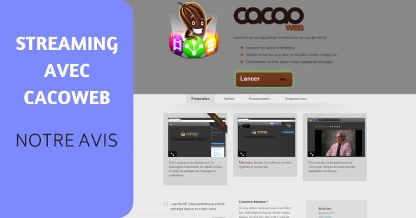 logiciel Cacaoweb streaming